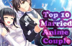 film anime couple terbaik top 10 cute married anime couple youtube