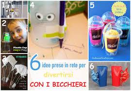 riciclare bicchieri di plastica 6 idee prese in rete per divertirsi con i bicchieri di plastica