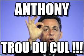 Anthony Meme - anthony sarko 1 meme on memegen