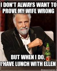 Ellen Meme - day 72 ellen memes 90 days to ellen