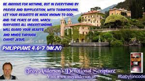 in prayer and supplication with thanksgiving troy anderson u0027s devotional scripture 34 philippians 4 6 7 nkjv
