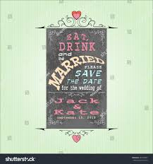 eat drink and be married invitations eat drink be married invitation wedding stock vector 241030507
