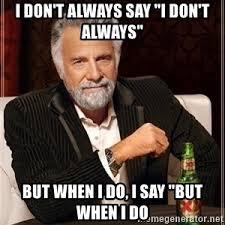 Dos Equis Guy Meme Generator - dos equis guy gives advice meme generator