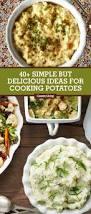 43 easy potato recipes how to cook potatoes