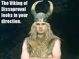Viking Meme - the viking of disapproval looks in your direction memes