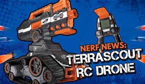 nerf remote control tank nerf news n strike elite terrascout rc drone blaster blaster hub