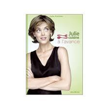 la cuisine de julie 3 recettes julie andrieu