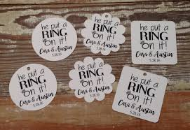personalized ring pops he put a ring on it engagement tag engagement tags wedding tags
