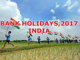 bank holidays in india 2017 list of national bank holidays by states