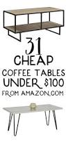 31 cheap coffee tables that cost under 100 from amazon cheap