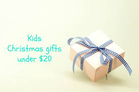 kids christmas gifts under 20
