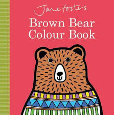 brown bear colour book jane foster 9781760405229