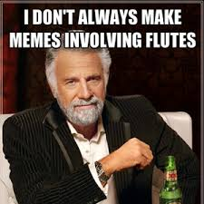 Flute Memes - flute by metalmemeking meme center