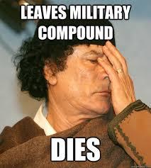 Gaddafi Meme - funny for gaddafi memes funny www funnyton com