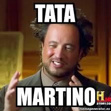 Tata Meme - meme ancient aliens tata martino 1397579