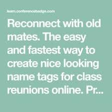 name tags for class reunions free class reunion name tags images reunion ideas