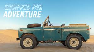 older land rover discovery the land rover series iii is equipped for adventure youtube