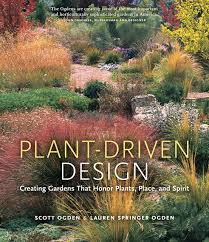 Kudos Home And Design Reviews Plant Driven Design Creating Gardens That Honor Plants Place