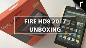amazon fire hd8 2017 unboxing u0026 hands on review now with alexa