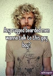 Rugged Boy Rugged Bearded Men Wanna Talk To This Boy