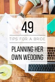 self wedding planner how to plan your own wedding brides