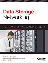 data storage networking real world skills for the comptia