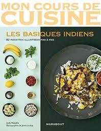 mon cours de cuisine marabout les basiques indiens 82 recettes illustrées jody vassallo