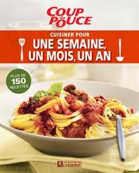 livre de cuisine pour homme livre cuisiner pour une semaine un mois un an les éditions de