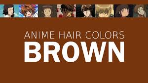 Red Color Meaning Hair Color In Anime Characters Brown Meaning U0026 Psychology Youtube