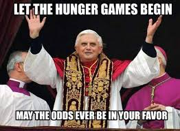Hunger Games Funny Memes - let the hunger games begin may the odds ever be in your favor