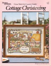 cottage christening cross stitch pattern lorri birmingham