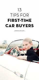 best ideas about car buyer pinterest buying tips buy must know tips for first time car buyers
