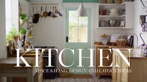 m u0026s home kitchen space saving design u0026 layout ideas youtube