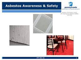 bureau workers comp asbestos awareness safety bureau of workers comp pa