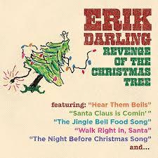 revenge of the christmas tree erik darling songs reviews