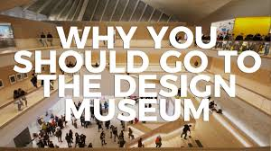 Go Design by Why You Should Go To The Design Museum London The Inside Edit