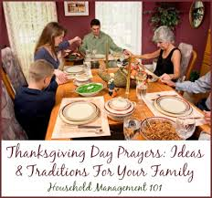 thanksgiving day prayers ideas and traditions for your family
