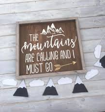 wedding quotes on wood wood sign the mountains are calling and i must go muir