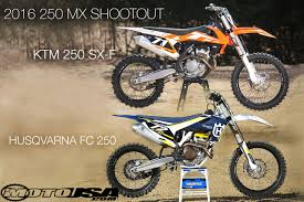 2016 ktm 250 sx f u0026 2016 husqvarna fc 250 comparison motorcycle usa