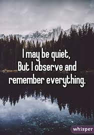 Everything To About I May Be But I Observe And Remember Everything Anonymous