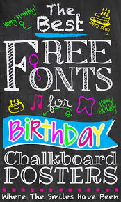 the best free fonts for birthday chalkboard posters chalkboard