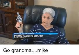 Granny Meme - 25 best memes about grandma candies grandma candies memes