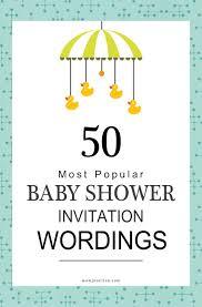 popular baby shower 75 most popular baby shower invitation wordings babyshower shower