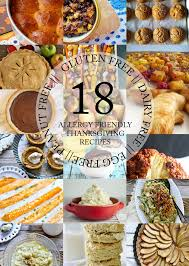 gluten and dairy free thanksgiving recipes 18 allergy friendly thanksgiving recipes
