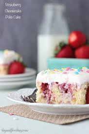 strawberry cheesecake poke cake beyond frosting