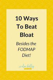 10 ways to beat bloat besides the fodmap diet calm belly kitchen