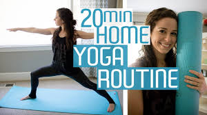Home Yoga Routine by 20 Minute Home Yoga Routine Stretch U0026 Strength Youtube