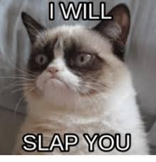 Slap Meme - i will slap you slap meme on me me