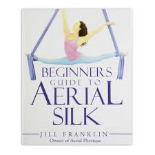 beginners guide to aerial silk by jill franklin aerial fabric