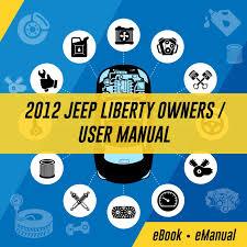 2012 jeep liberty owners manual emanualonline car workshop manuals service manuals repair